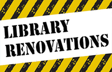 Library Renovations Ahead!
