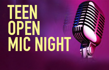 Teen Open Mic Night - Sign up today!